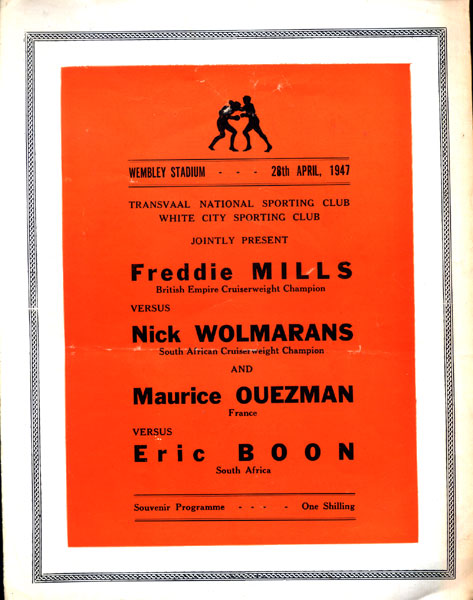 MILLS, FREDDIE-NICK WOLMARANS OFFICIAL PROGRAM (1947)