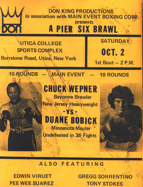 BOBICK, DUANE-CHUCK WEPNER ON SITE BROADSIDE (1976)