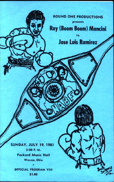 "MANCINI, RAY ""BOOM BOOM""-JOSE LUIS RAMIREZ OFFICIAL PROGRAM (1981)"