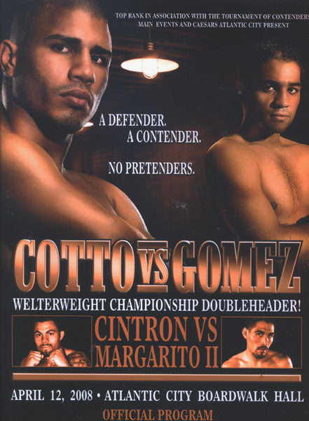 COTTO, MIGUEL-ALFONSO GOMEZ & MARGARITO-CINTRON OFFICIAL PROGRAM (2008)