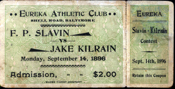 KILRAIN, JAKE-FRANK SLAVIN FULL TICKET (1896)