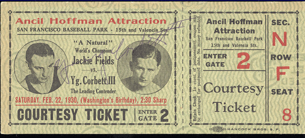 FIELDS, JACKIE-YOUNG CORBETT III FULL TICKET (1930-SIGNED BY YOUNG CORBETT III)