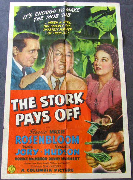 ROSENBLOOM, MAXIE MOVIE POSTER (THE STORK PAYS OFF-1941)