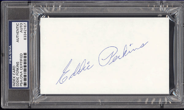 PERKINS, EDDIE INK SIGNATURE (PSA/DNA)