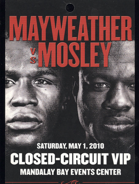 MAYWEATHER, JR., FLOYD_SUGAR SHANE MOSLEY CLOSED CIRCUIT CREDENTIAL (2010)