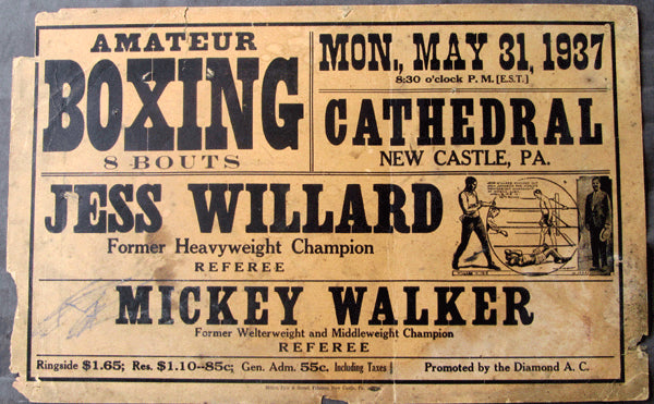 WILLARD, JESS & MICKEY WALKER ON SITE POSTER (1937-APPEARING AS REFEREES)