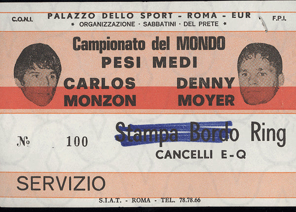 MONZON, CARLOS-DENNY MOYER STUBLESS TICKET (1972)