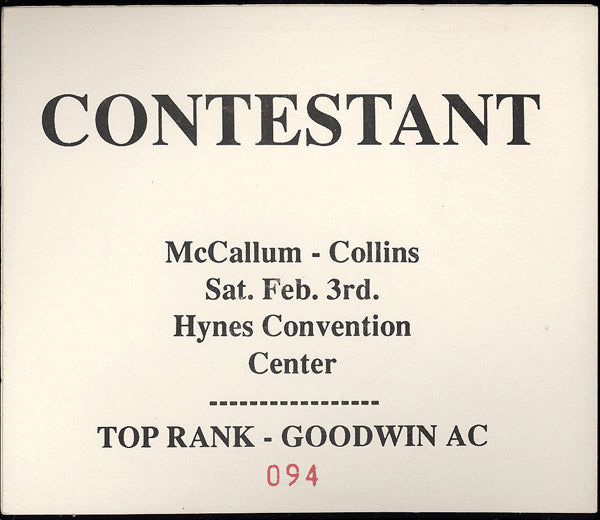 MCCALLUM, MIKE-STEVE COLLINS CONTESTANT PASS (1990)