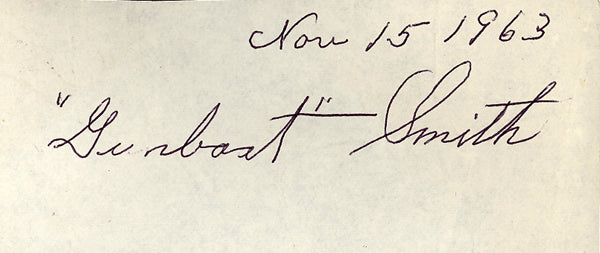 "SMITH, ED ""GUNBOAT"" INK SIGNATURE (SIGNED IN 1963)"