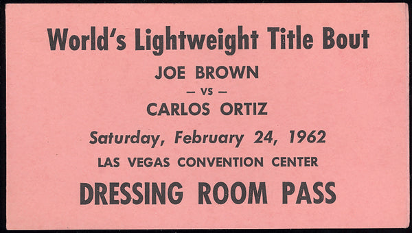 ORTIZ, CARLOS-JOE BROWN DRESSING ROOM PASS (1962)