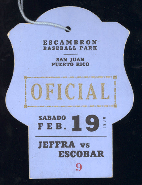 JEFFRA, HARRY-SIXTO ESCOBAR OFFICIAL'S PASS (1938-ESCOBAR WINS BANTAMWEIGHT TITLE)