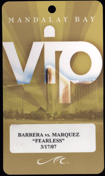 MARQUEZ, JUAN MANUEL-MARCO ANTONIO BARRERA VIP CREDENTIAL (2007-MARQUEZ WINS SUPER FEATHER TITLE)