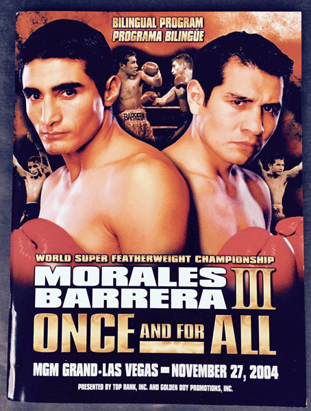 BARRERA, MARCO ANTONIO-ERIK MORALES III OFFICIAL PROGRAM (2004)