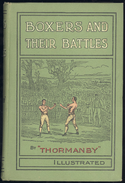 BOXERS AND THEIR BATTLES BY THORMANBY (1900 1ST EDITION)