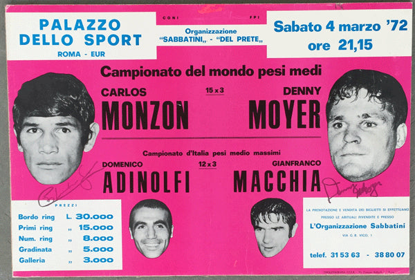 MONZON, CARLOS-DENNY MOYER SIGNED ON SITE POSTER (1972-SIGNED BY BOTH FIGHTERS)