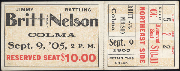 BRITT, JIMMY-BATTLING NELSON FULL TICKET (1905)