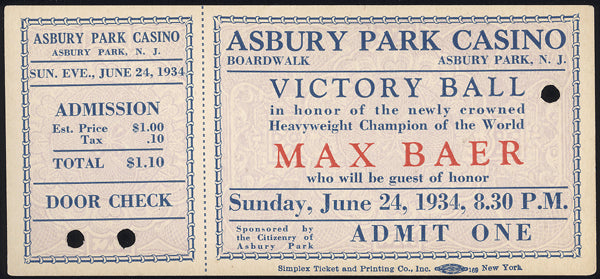 BAER, MAX VICTORY FULL TICKET (1934-AFTER DEFEATING CARNERA)