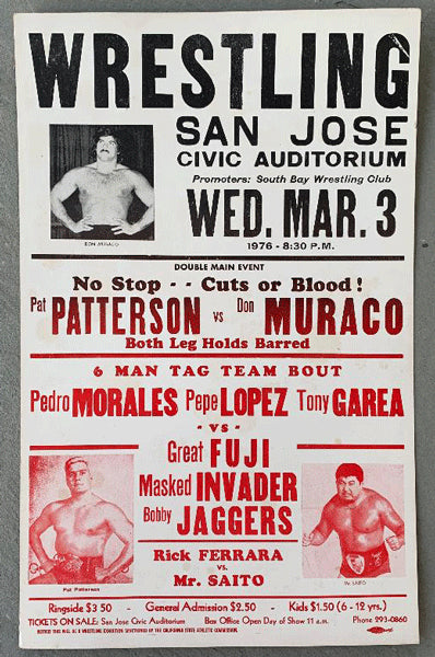 PATTERSON, PAT VS DON MURACO PLUS MORALES WRESTLING ON SITE POSTER (1976)