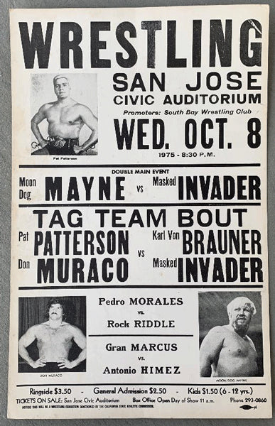 PATTERSON, PAT & DON MURACO VS> KARL VON BRAUNER & MASKED INVADER ON SITE POSTER (1975)