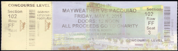 MAYWEATHER, JR., FLOYD-MANNY PACQUIAO FULL WEIGH IN TICKET (2015)