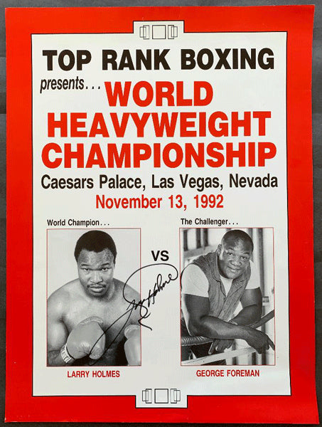 HOLMES, LARRY-GEORGE FOREMAN SIGNED ON SITE POSTER (1992-SIGNED BY HOLMES)