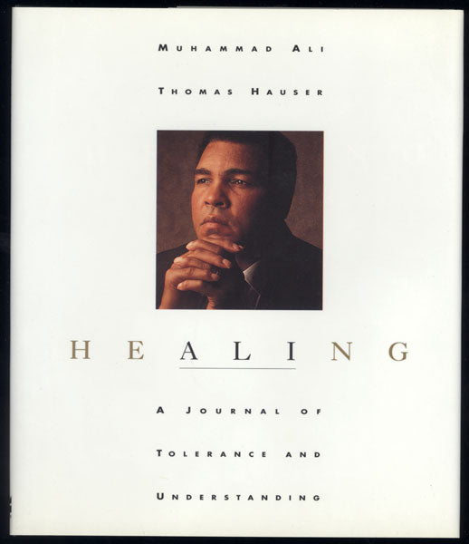 ALI, MUHAMMAD BOOK HEALING (BY THOMAS HAUSER)