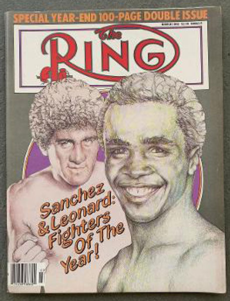 RING MAGAZINE MARCH 1982 (SANCHEZ & LEONARD)