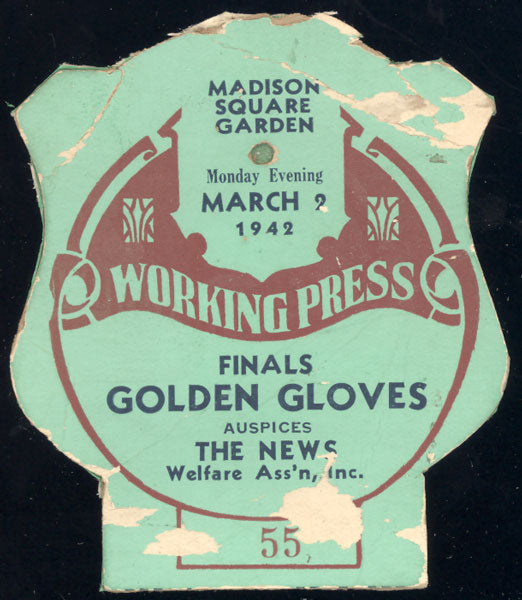 1942 NEW YORK GOLDEN GLOVES FINALS WORKING PRESS PASS
