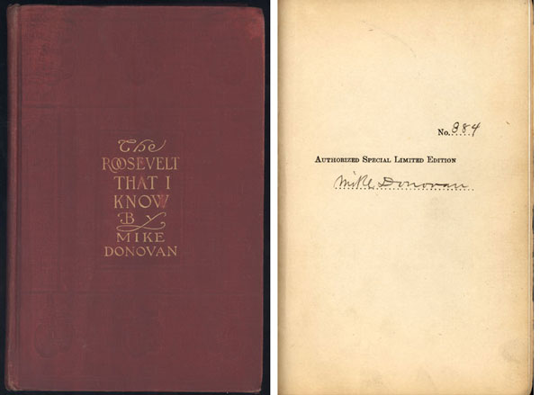 THE ROOSEVELT THAT I KNOW BY MIKE DONOVAN BOXING BOOK (SIGNED-1909)