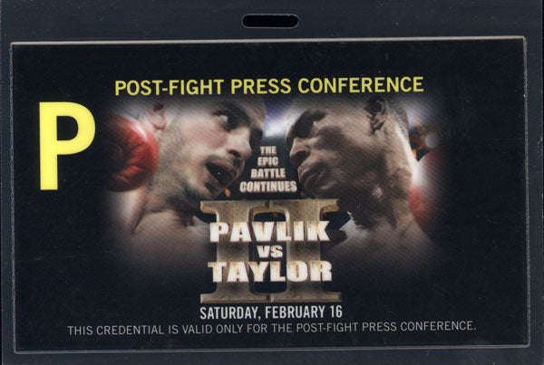 PAVLIK, KELLY-JERMAIN TAYLOR II POST FIGHT PRESS CONFERENCE CREDENTIAL (2008)