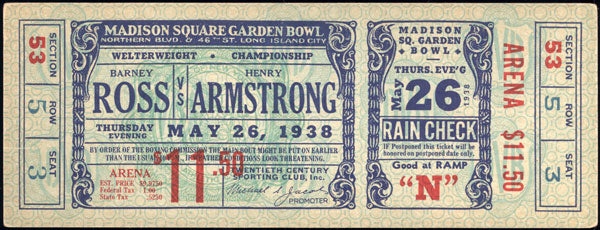 ARMSTRONG, HENRY-BARNEY ROSS FULL ON SITE TICKET (1938)