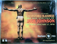 UNFORGIVABLE BLACKNESS: THE RISE AND FALL OF JACK JOHNSON ORIGINAL POSTER (2005-LARGER VERSION)