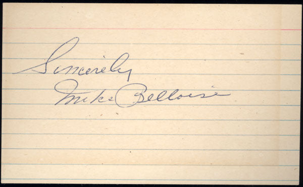 BELLOISE, MIKE INK SIGNED INDEX CARD