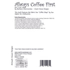 Always Coffee First