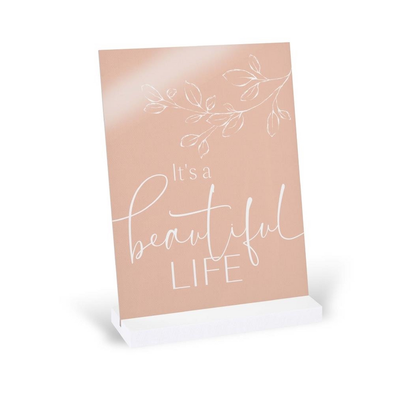 It's A Beautiful Life Sign