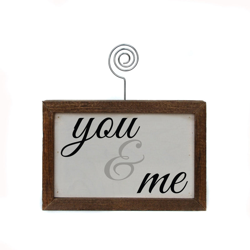 "6x4 ""You & Me"" Tabletop Picture Frame Sign"