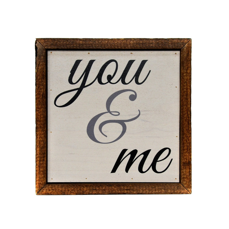 "6 x 6 ""You & Me"" Sign"