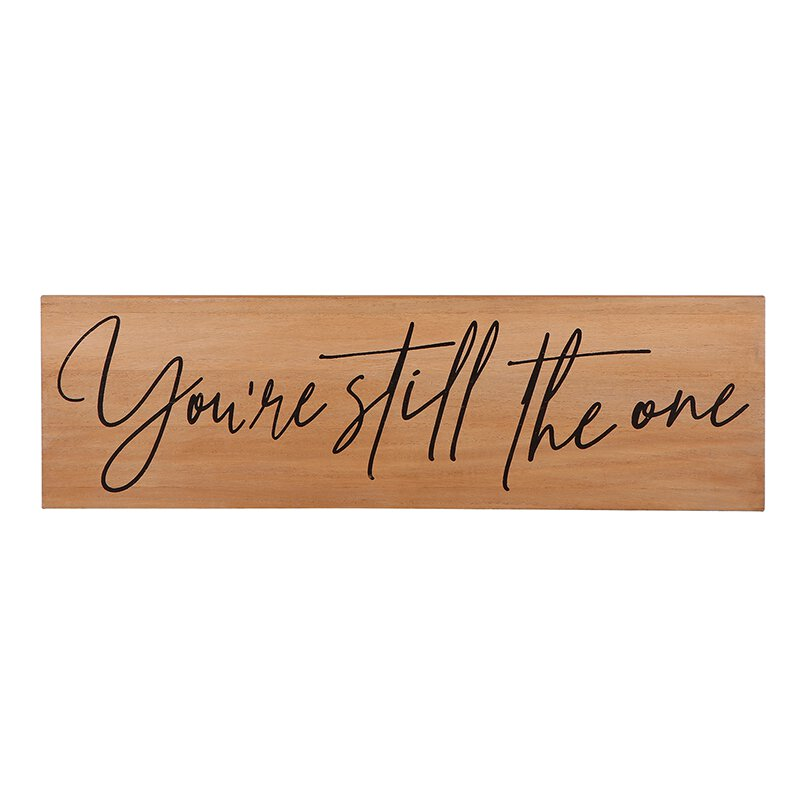 Wooden Plaque - Still the One