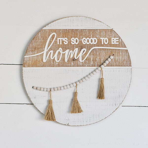 "Round Beaded Sign ""Good To Be Home"""