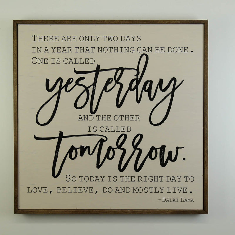 "24x24 ""Yesterday and Tomorrow"" Wood Sign"