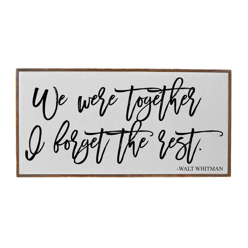 32x16 We Were Together Horizontal Wood Sign