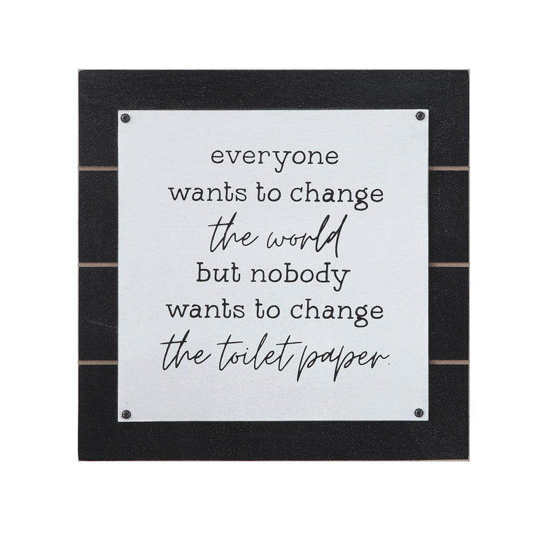 """Everyone Wants To Change The World"" Wall Decor"