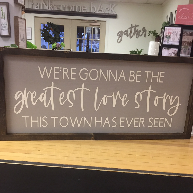 25x11 Greatest Love Story Sign