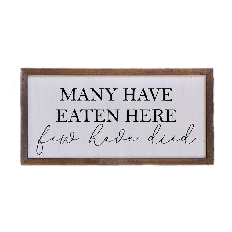 "12 x 6 ""Many Have Eaten Here"" Wall Art"