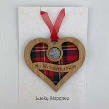 Load image into Gallery viewer, Wooden Plaque in the shape of a heart with lucky sixpence in the centre and 'my wonderful mum' text