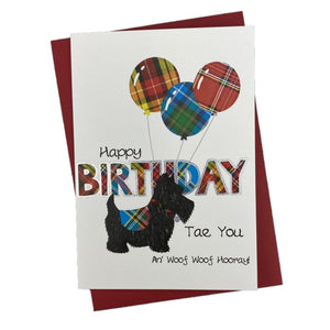 "Scottish Birthday Card with ""Happy Birthday Tae You An' Woof Woof Hooray!"" and a Scottie Dog with tartan balloons design on the Front"