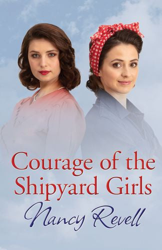 Courage Of The Shipyard Girls