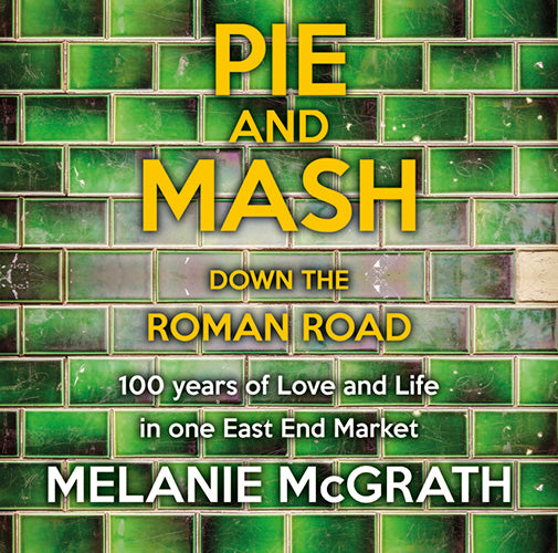 Pie And Mash Down The Roman Road