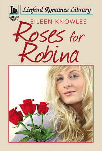 Roses For Robina