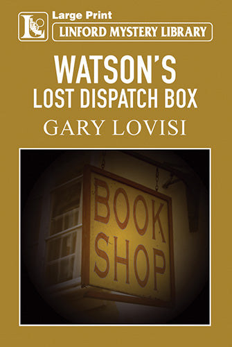 Watson's Lost Dispatch Box